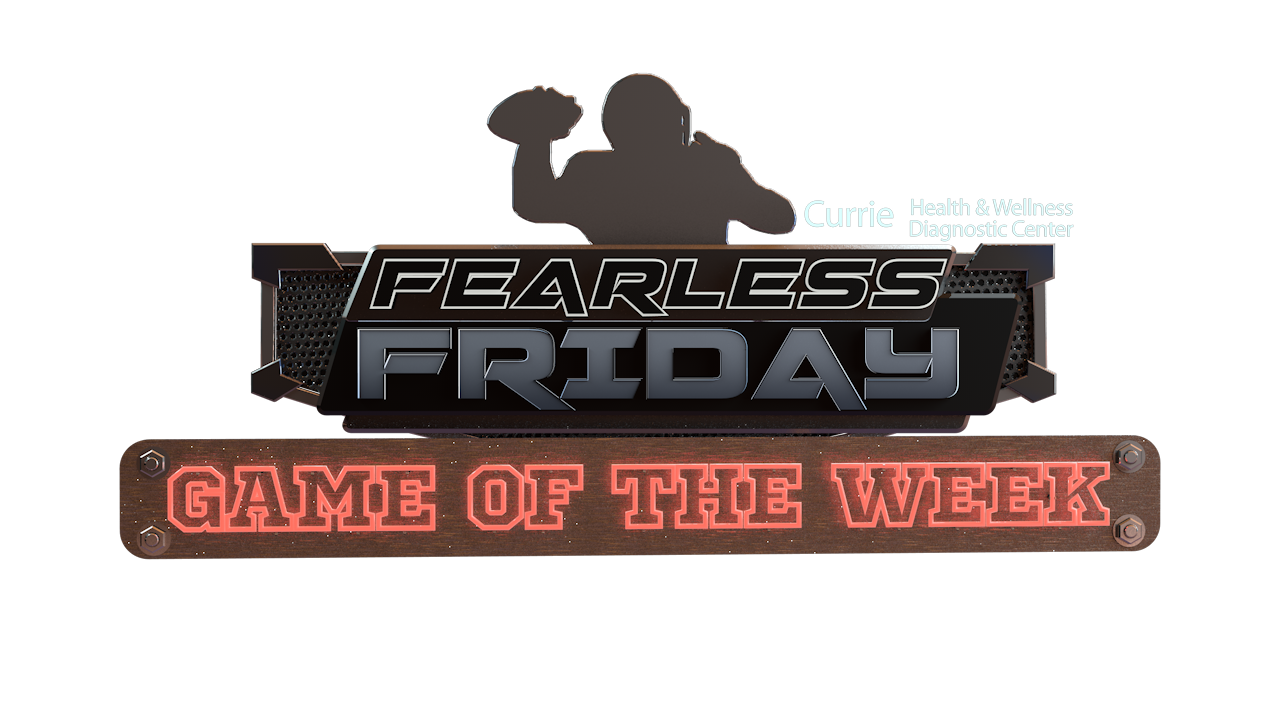 Fearless Game of the Week